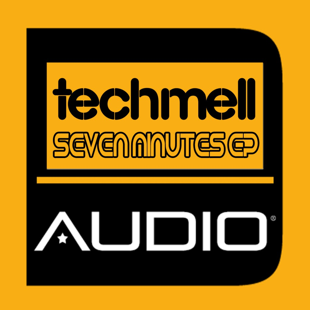 TECHMELL- SEVEN MINUTES EP COVER